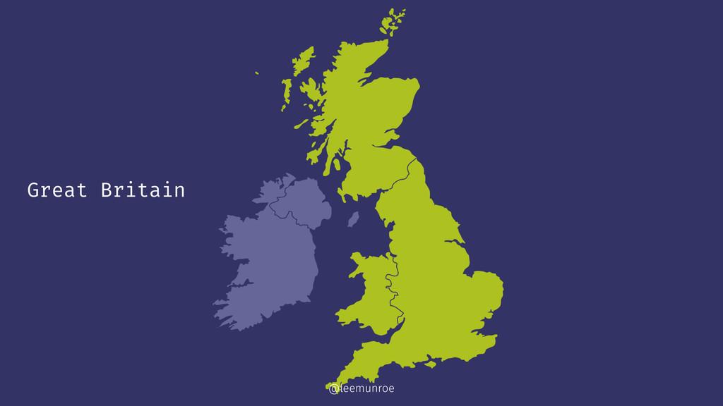 Great Britain @leemunroe