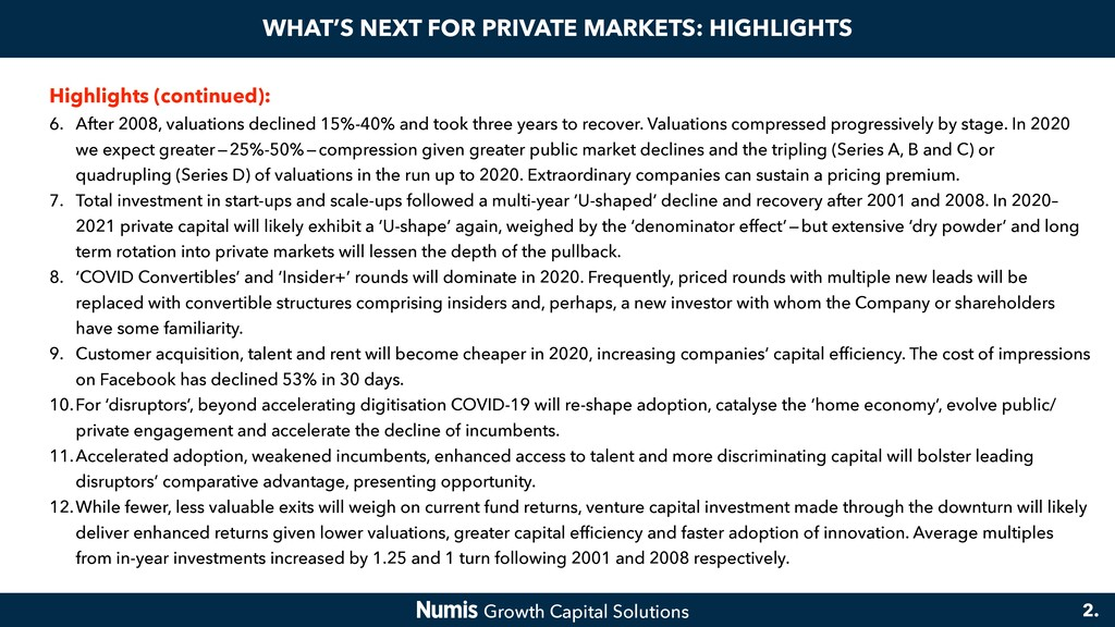 WHAT'S NEXT FOR PRIVATE MARKETS: HIGHLIGHTS Hig...