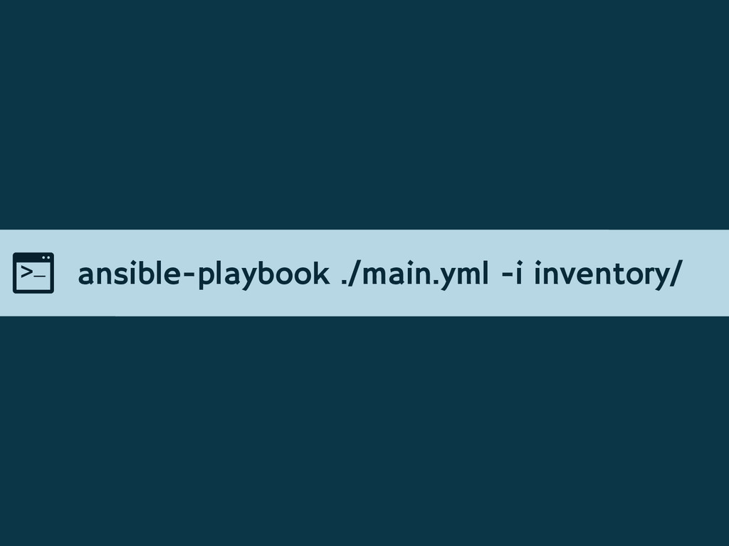 ansible-playbook ./main.yml -i inventory/
