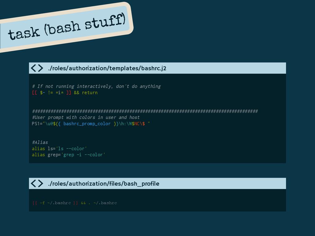 task (bash stuff) # If not running interactivel...