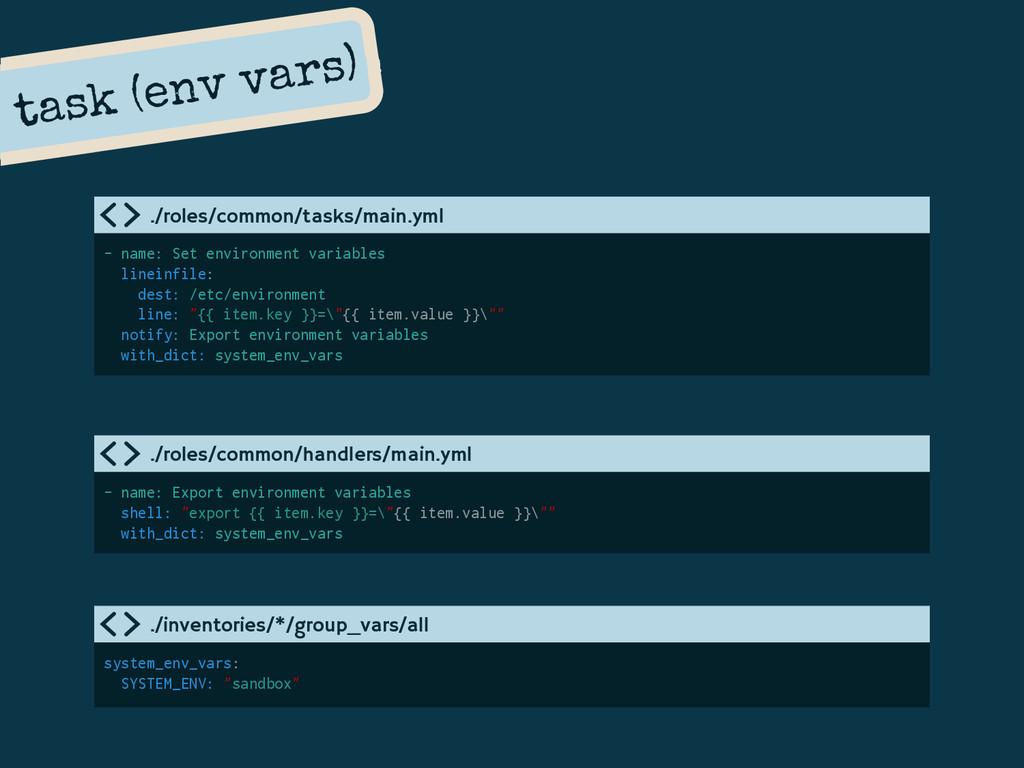 task (env vars) - name: Set environment variabl...