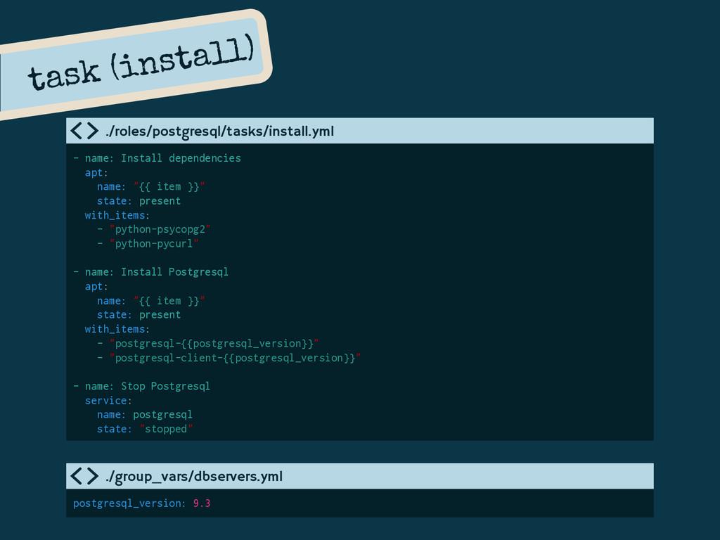 task (install) - name: Install dependencies apt...