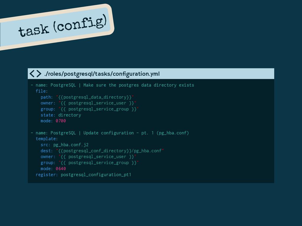 - name: PostgreSQL | Make sure the postgres dat...
