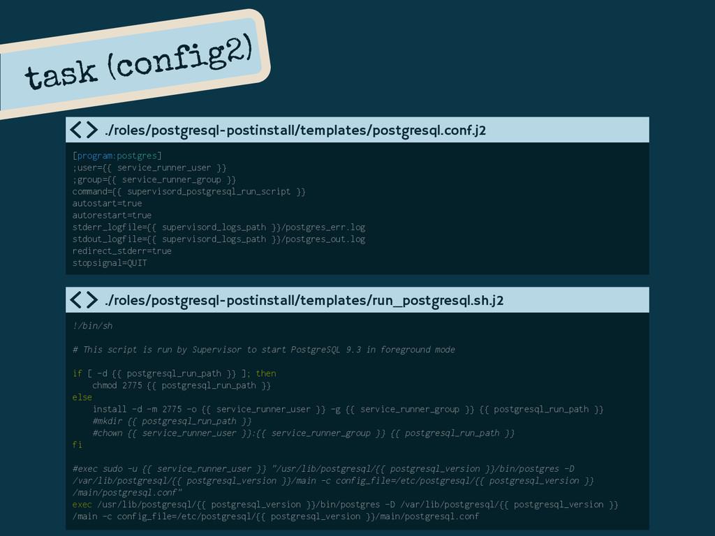 [program:postgres] ;user={{ service_runner_user...