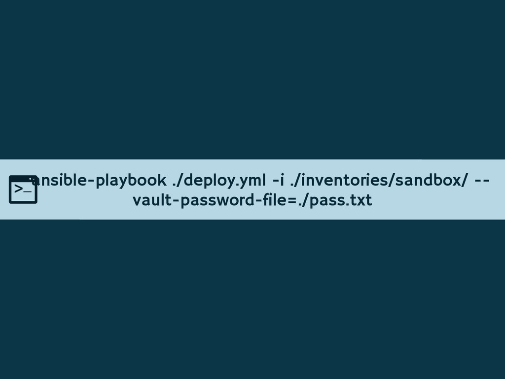 ansible-playbook ./deploy.yml -i ./inventories/...