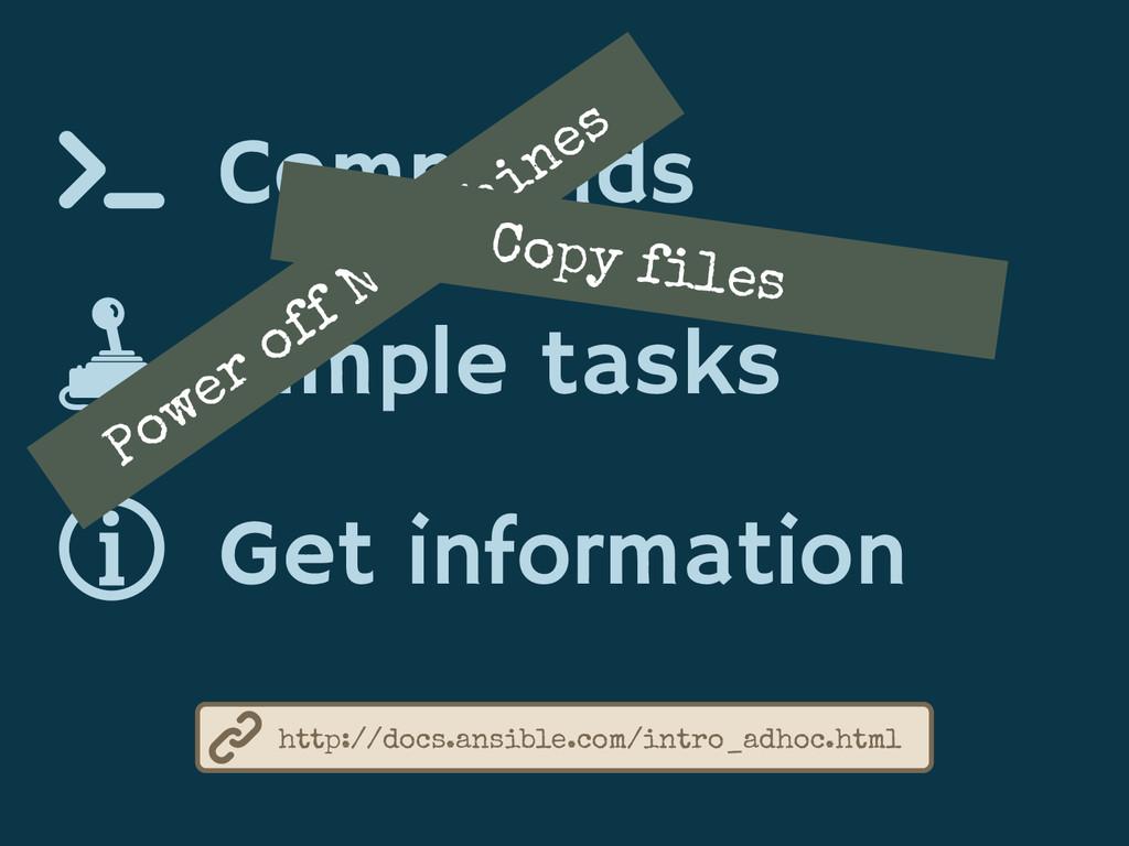 Commands Simple tasks Get information http://do...