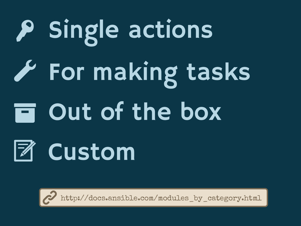 Single actions For making tasks Out of the box ...