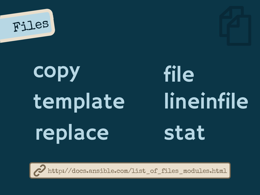 Files copy template replace http://docs.ansible...