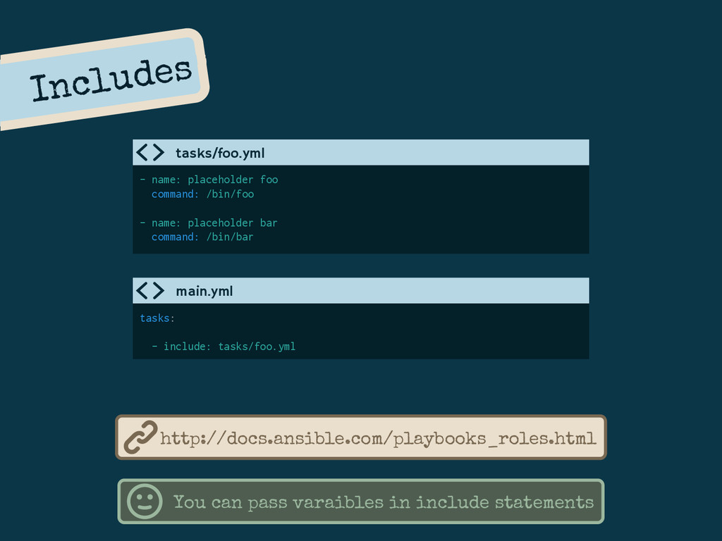Includes - name: placeholder foo command: /bin/...