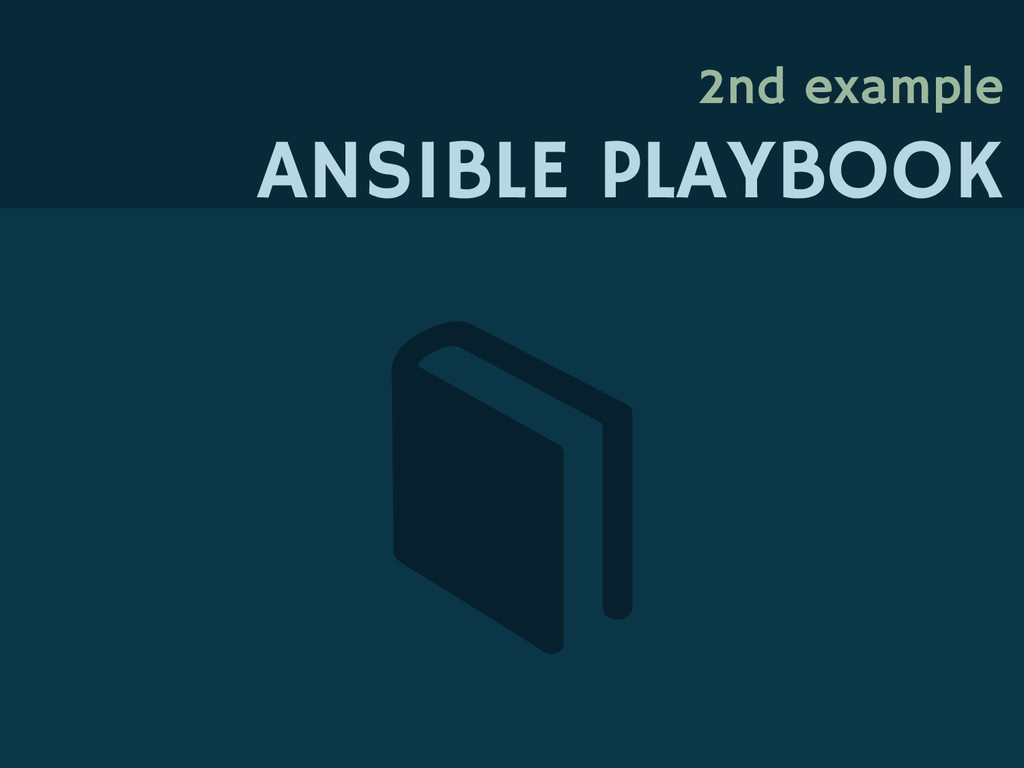 2nd example ANSIBLE PLAYBOOK