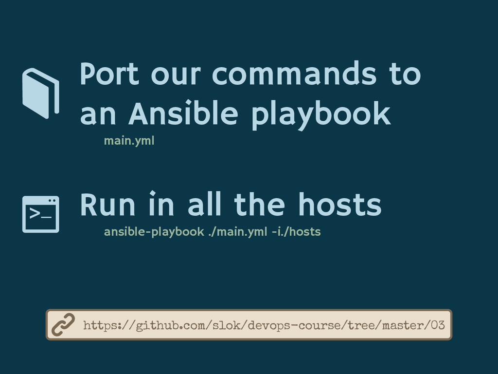 Port our commands to an Ansible playbook main.y...