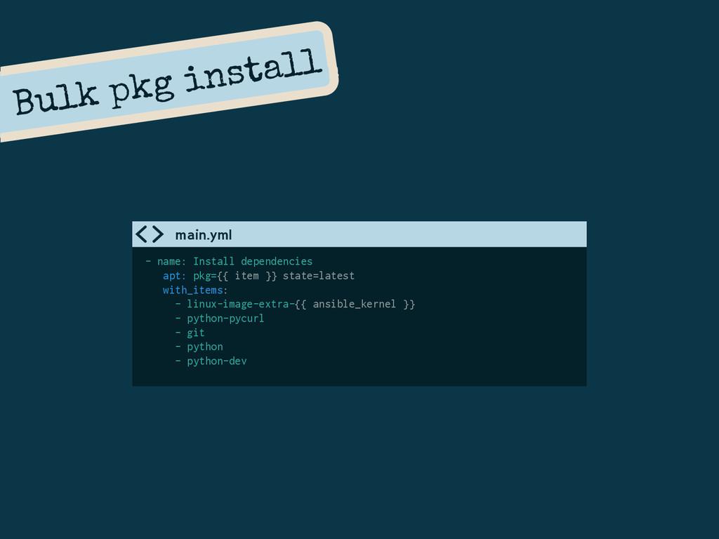 Bulk pkg install - name: Install dependencies a...
