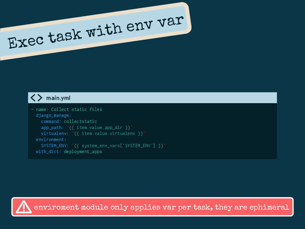 Exec task with env var - name: Collect static f...