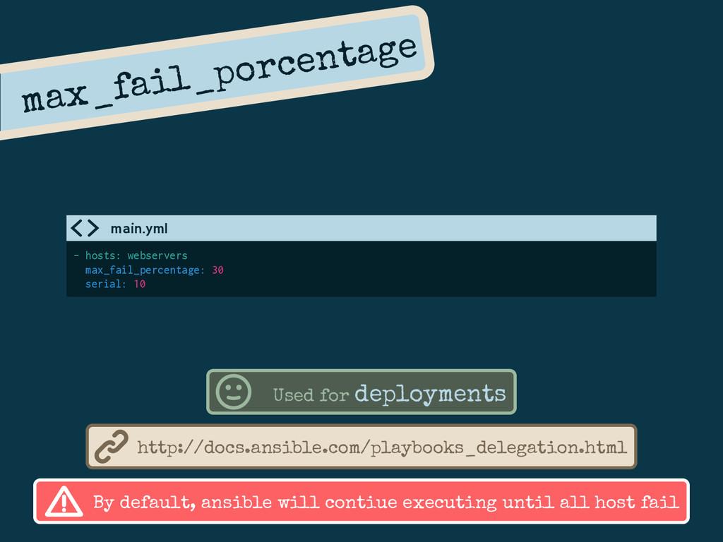 max_fail_porcentage - hosts: webservers max_fai...