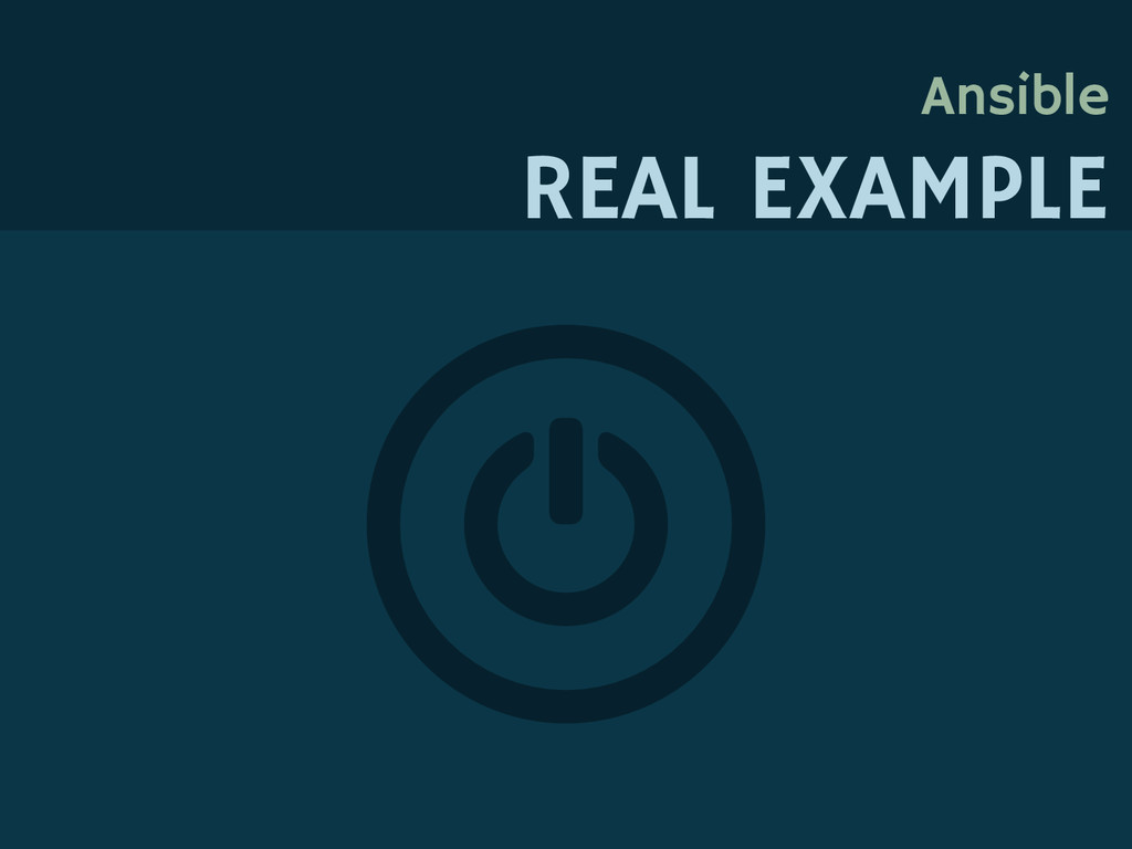 Ansible REAL EXAMPLE