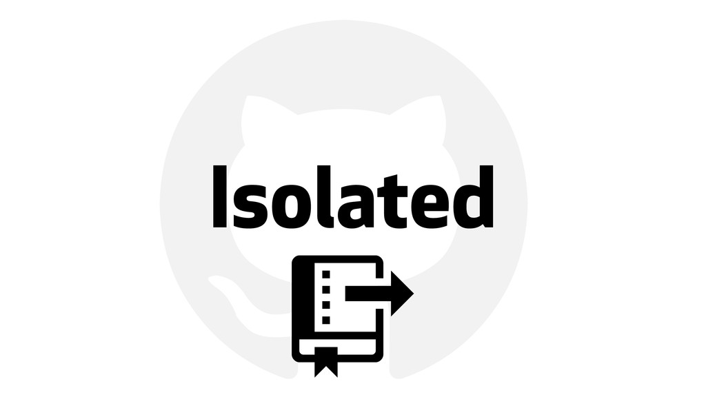 ! Isolated *