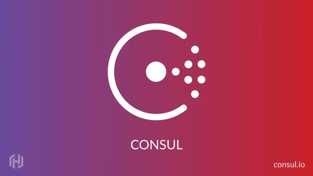 CONSUL consul.io