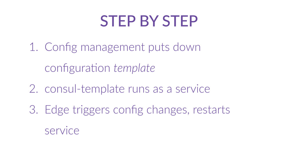 STEP  BY  STEP 1. Config  management  puts  down...