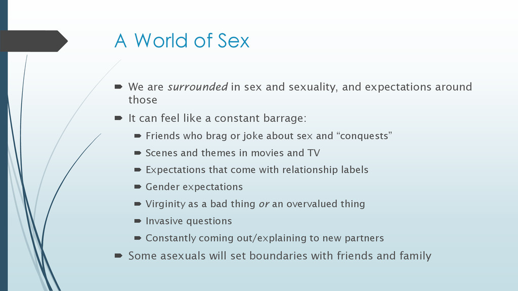 A World of Sex  We are surrounded in sex and s...