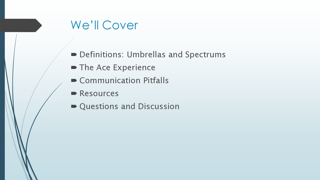 We'll Cover  Definitions: Umbrellas and Spectr...