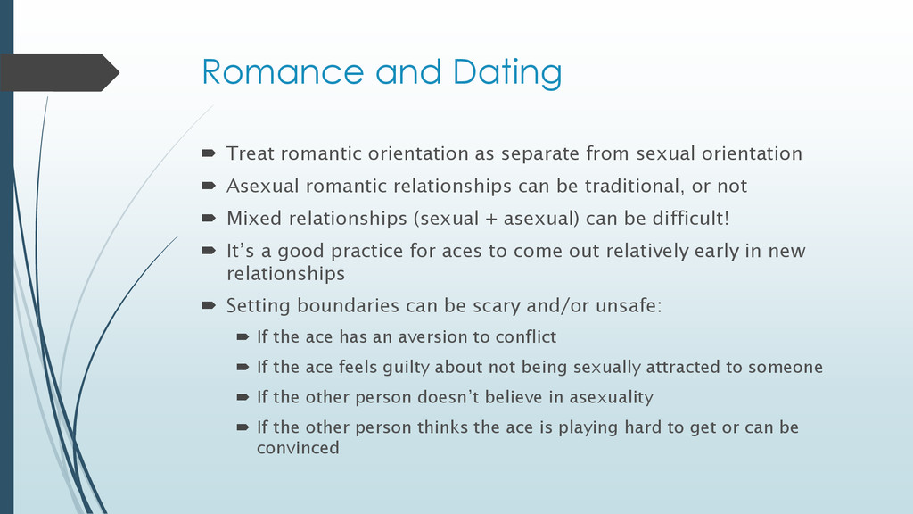 Romance and Dating  Treat romantic orientation...