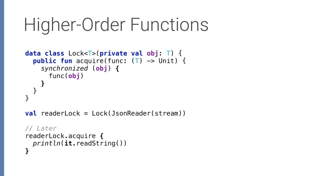 Higher-Order Functions data class Lock<T>(priva...