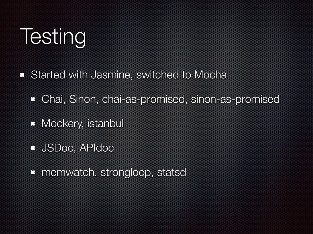 Testing Started with Jasmine, switched to Mocha...