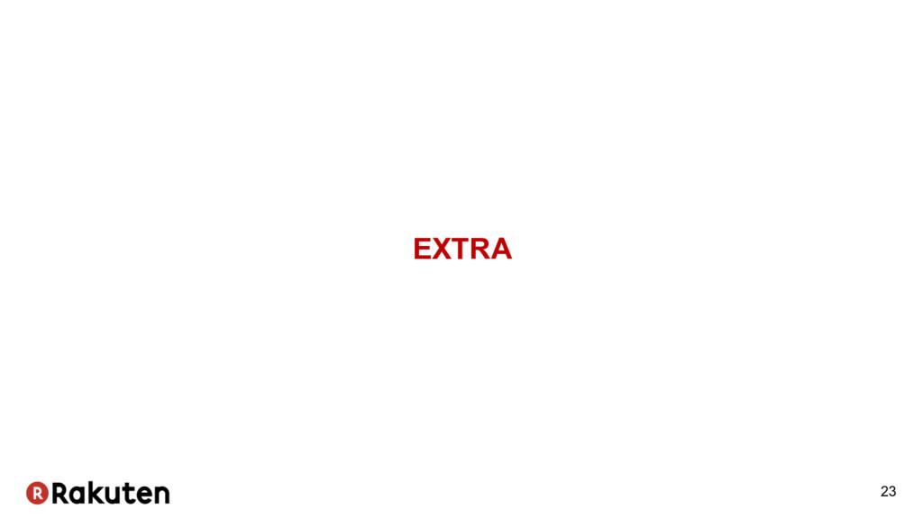 EXTRA 23