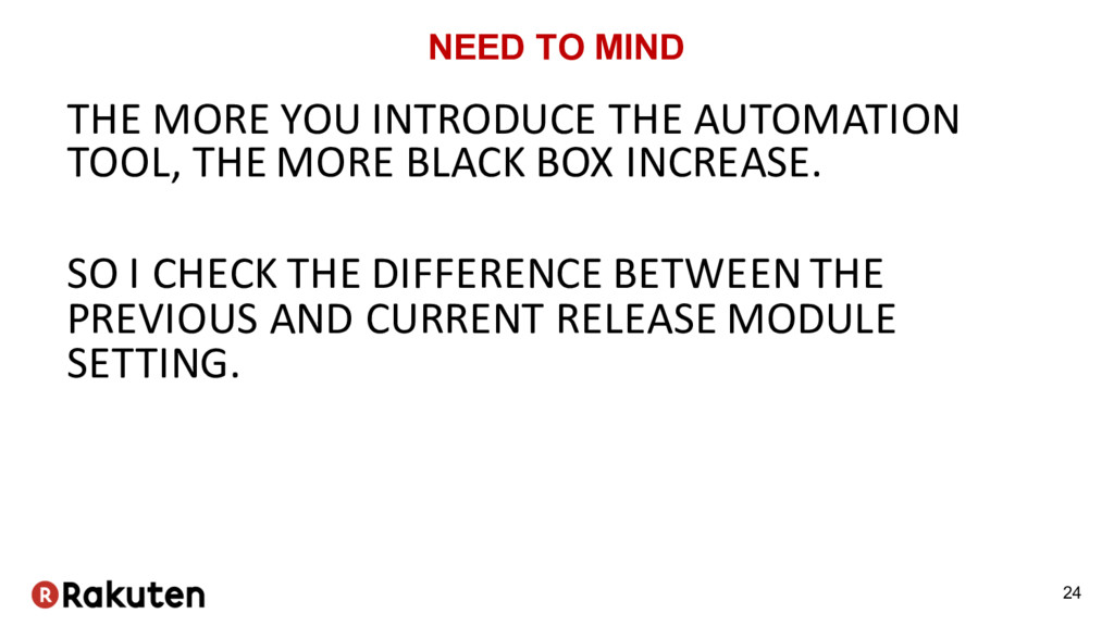 NEED TO MIND THE MORE YOU INTRODUCE THE AUTOMAT...