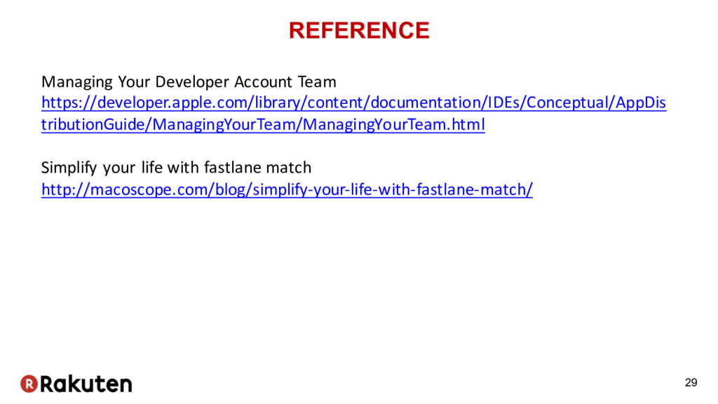 REFERENCE 29 Managing Your Developer Account Te...
