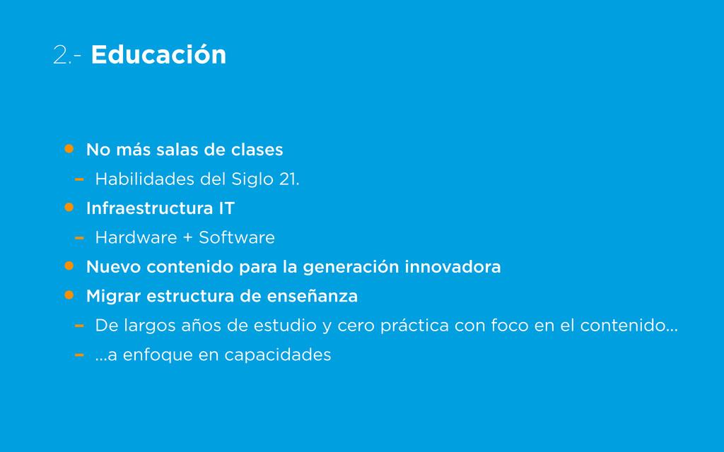 2.- Educación • No más salas de clases - Habili...
