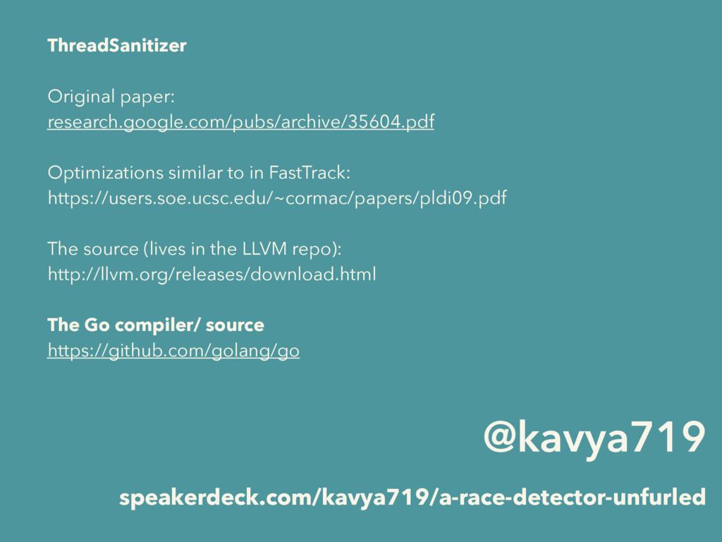 @kavya719 speakerdeck.com/kavya719/a-race-detec...