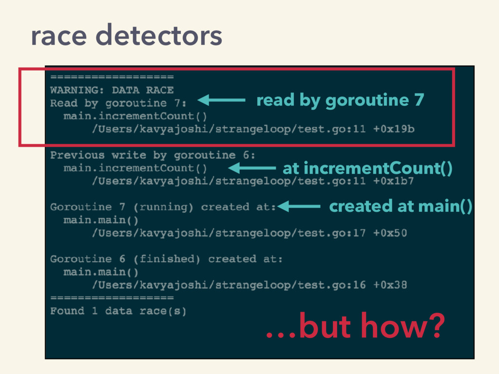 read by goroutine 7 at incrementCount() created...