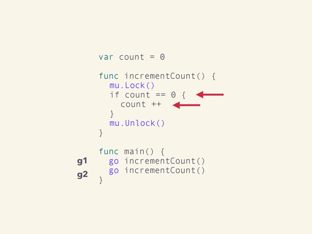 var count = 0 func incrementCount() { mu.Lock()...