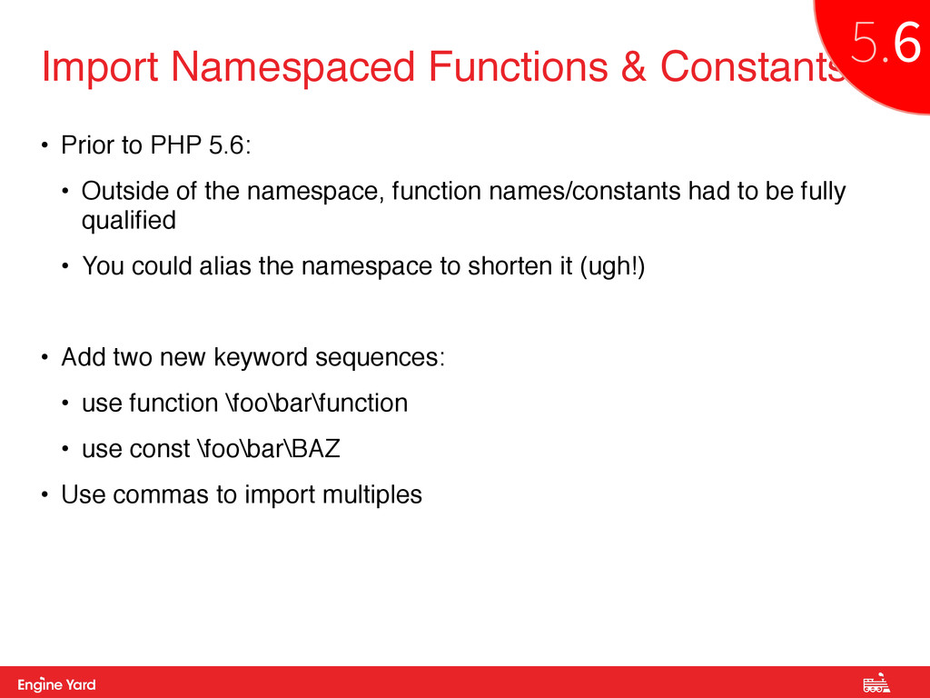 Proprietary and Confidential • Prior to PHP 5.6...