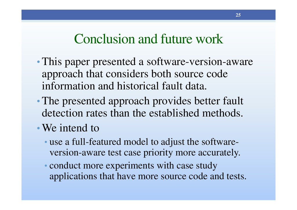Conclusion and future work • This paper present...
