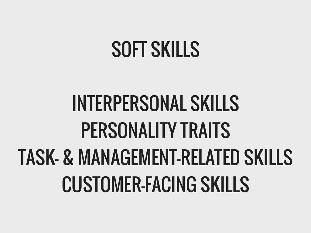 SOFT SKILLS ! INTERPERSONAL SKILLS PERSONALITY ...