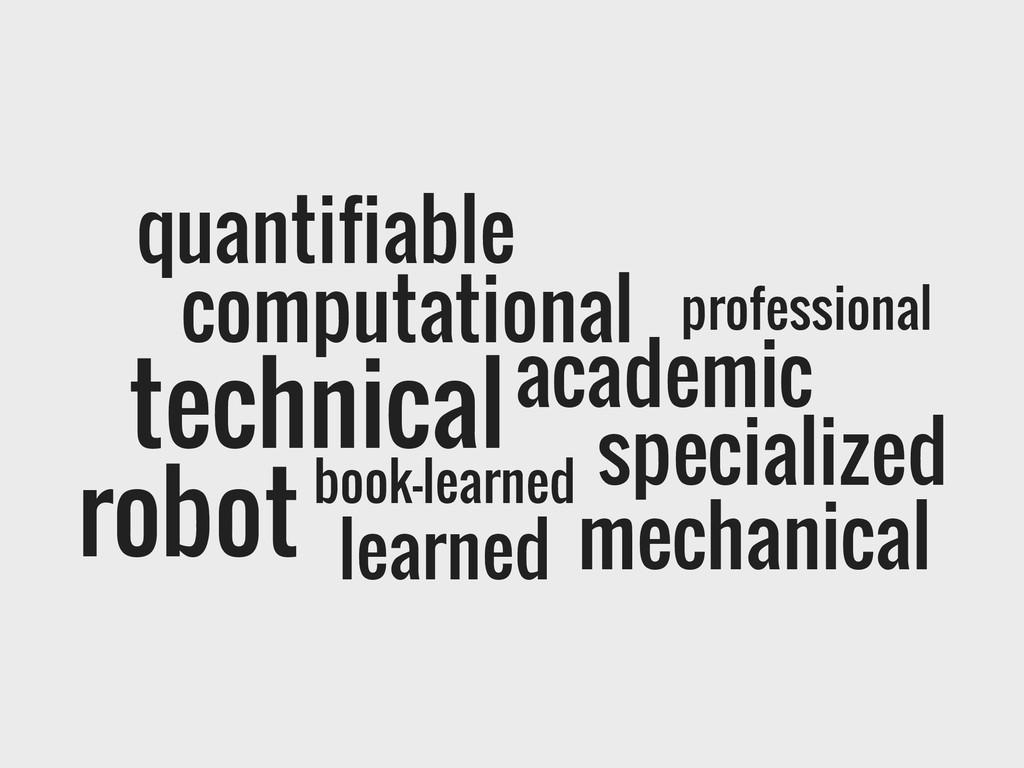 quantifiable technical professional academic sp...