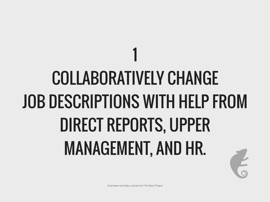 1 COLLABORATIVELY CHANGE JOB DESCRIPTIONS WITH ...