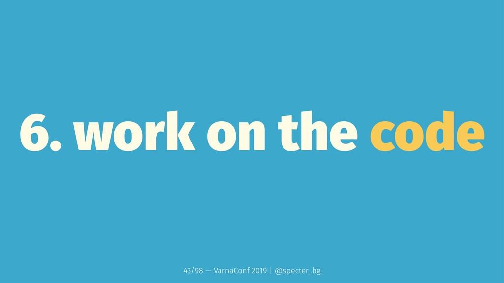 6. work on the code 43/98 — VarnaConf 2019 | @s...