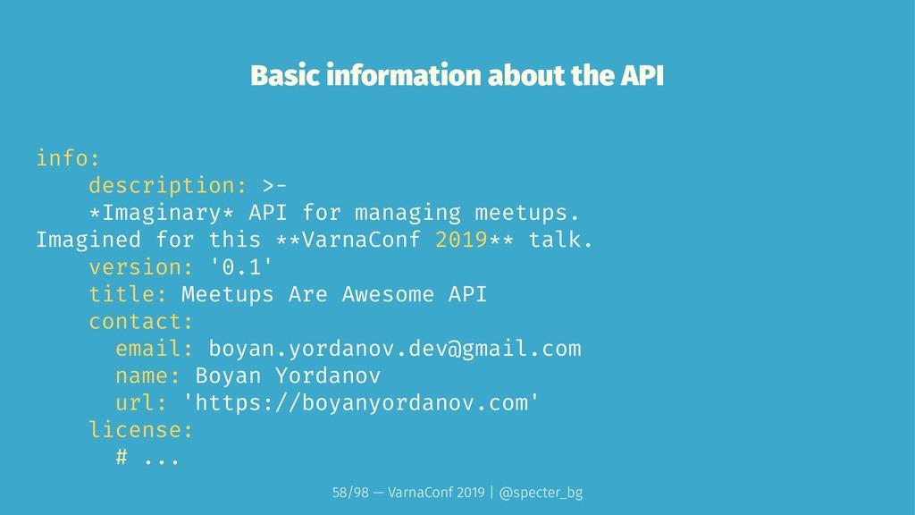 Basic information about the API info: descripti...