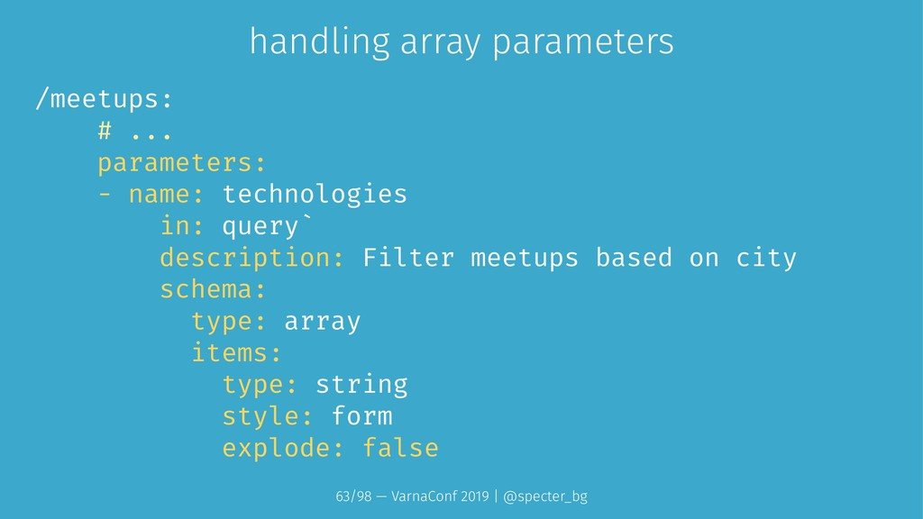 handling array parameters /meetups: # ... param...