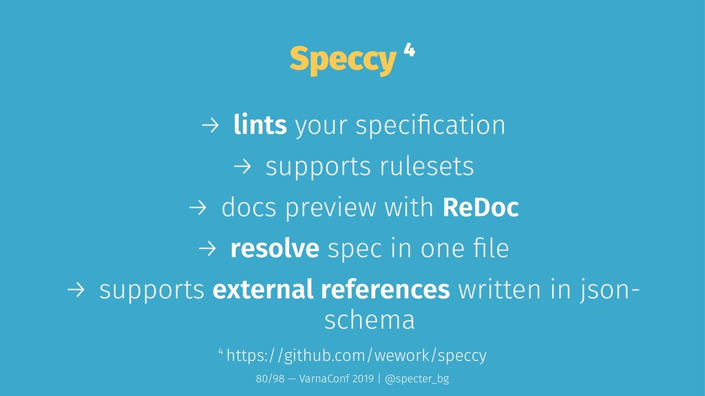 Speccy 4 → lints your specification → supports r...