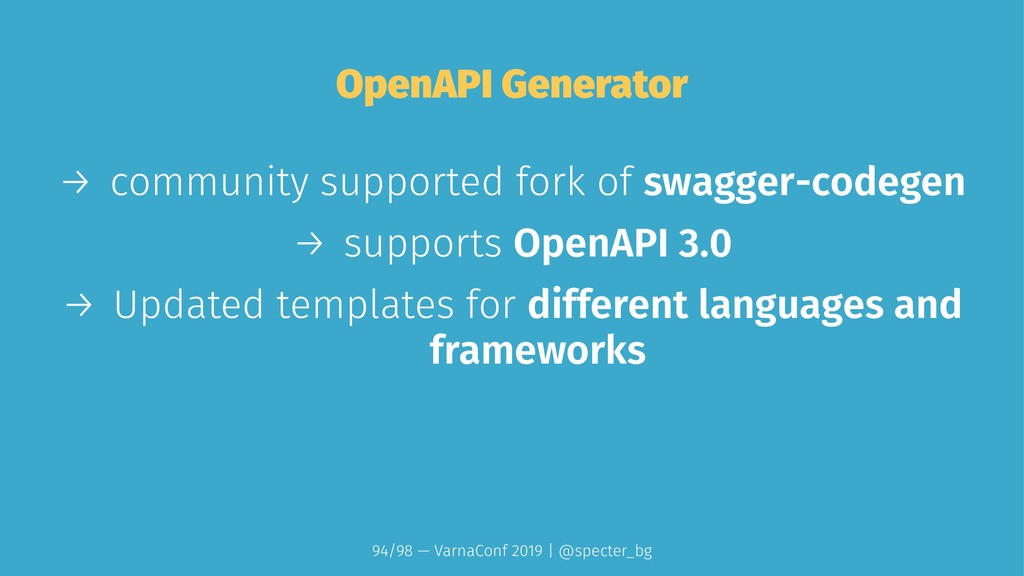 OpenAPI Generator → community supported fork of...
