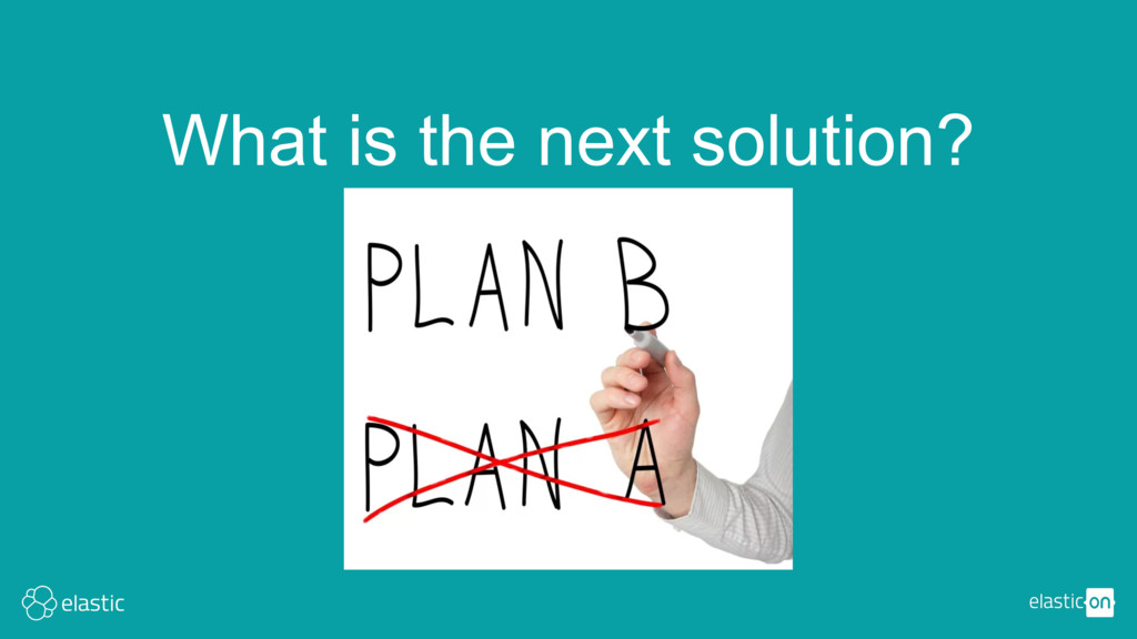 What is the next solution?
