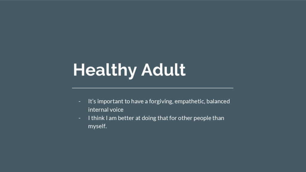 Healthy Adult - It's important to have a forgiv...