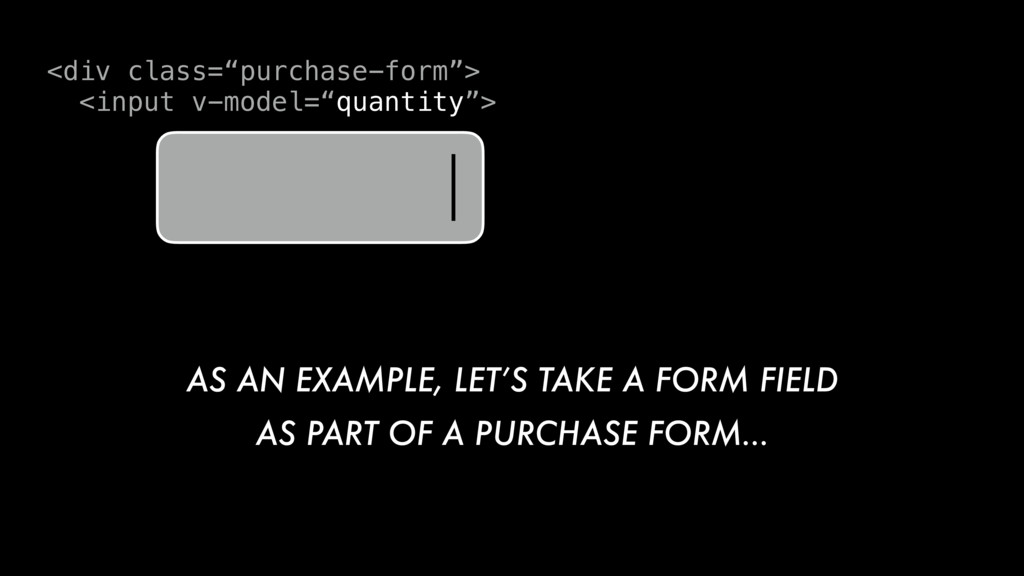 "<div class=""purchase-form""> <input v-model=""qua..."