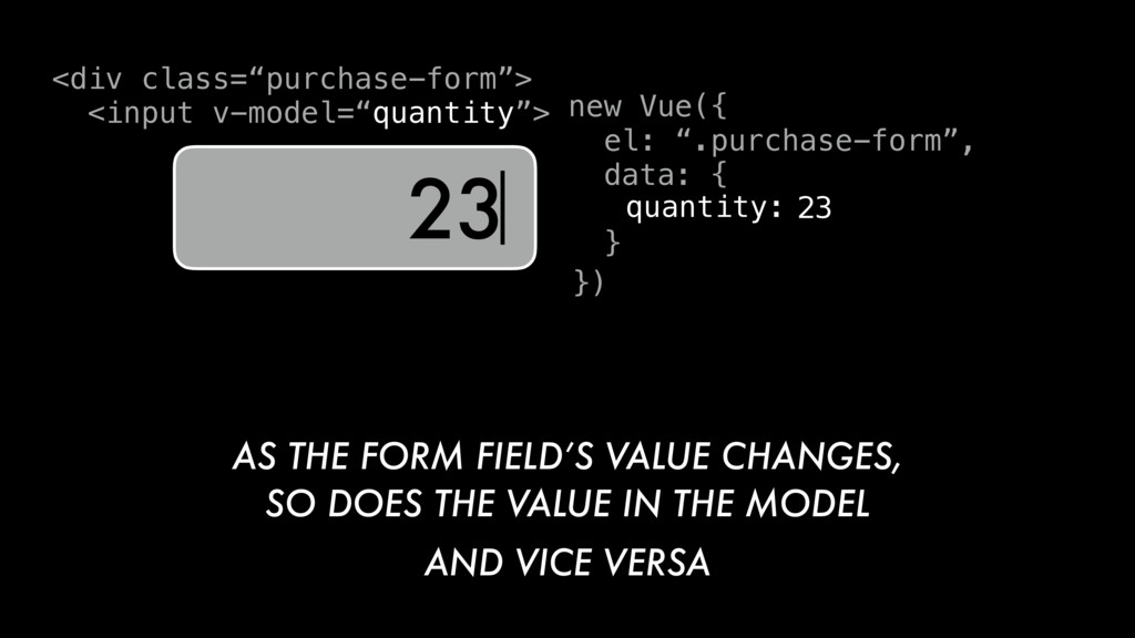 "new Vue({ el: "".purchase-form"", data: { } quant..."
