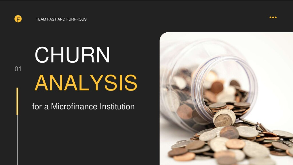 F CHURN ANALYSIS 01 for a Microfinance Institut...