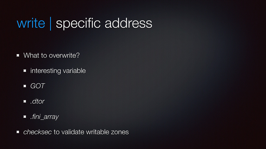 write | specific address What to overwrite? inte...